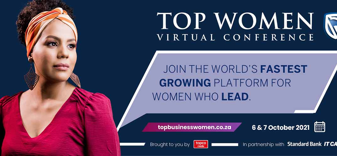 South Africa's Top Women Conference dives into 2021 the post-pandemic gender empowerment agenda